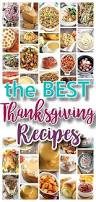 Best Side Dishes For Thanksgiving The Best Thanksgiving Dinner Holiday Favorite Menu Recipes