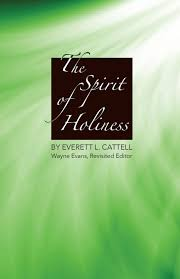 everett spirit halloween the spirit of holiness everett l cattell evans wayne