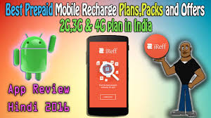 Mobile Plans by Ireff App Best Prepaid Mobile Recharge Plans Packs And Offers