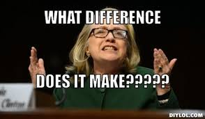 Benghazi Meme - court rules state department must release clinton emails detailing