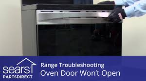 oven door won u0027t open troubleshooting door lock problems youtube