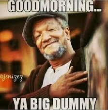 Good Morning Funny Meme - good morning humor good morning humor pinterest humor