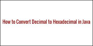 html input pattern hexadecimal how to convert decimal to hexadecimal in java java95