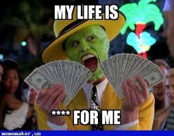 Mtv True Life Meme Generator - 44 best money money meme creator images on pinterest money meme