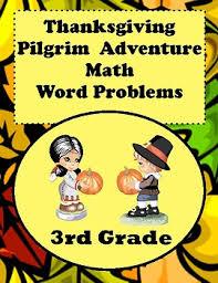 thanksgiving pilgrim math word problems for 3rd grade common