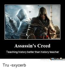 Meme Centar - assassin s creed teaching history better than history teacher meme