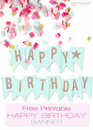 25 printable birthday banner ideas diy