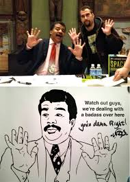Watch Out Guys Meme - i met neil degrasse tyson tonight imgur