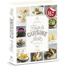 fnac livres cuisine toute la cuisine facile cartonné collectif achat livre achat