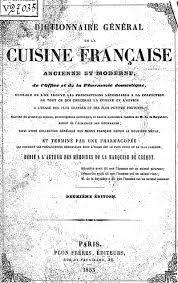 dictionnaire cuisine télécharger dictionnaire général de la cuisine française ancienne et
