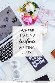 where to find freelance writing jobs u2014 the cardinal press