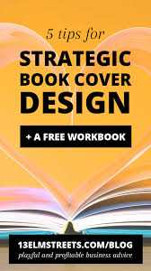 ebook cover design 5 tips for strategic pdf ebook cover design 13 elm streets