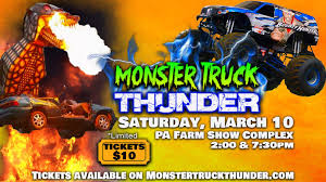 monster truck show in pa monster truck thunder harrisburg pa tickets in harrisburg pa