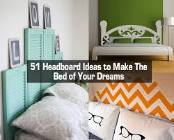 Bed Headboard Ideas 50 Plus Diy Headboards That Are Dreamy Diy For