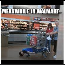 Funny Walmart Memes - 25 best memes about meanwhile at walmart meanwhile at