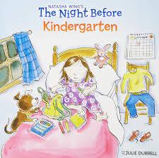 the night before kindergarten natasha wing julie durrell