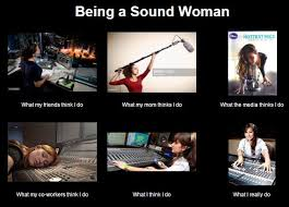 Audio Engineer Meme - i am not a sound guy a woman s opinion on audio culture
