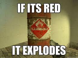 Barrels Meme - if its red it explodes game barrel quickmeme