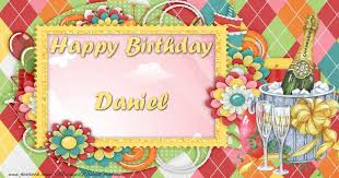 cake happy birthday daniel greetings cards for birthday for