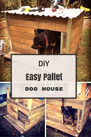 21 awesome diy dog houses with free step by step plans pallet