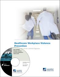 healthcare workplace violence prevention california hospital