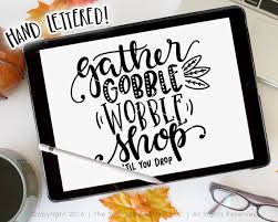black friday svg thanksgiving cut file gather svg gobble