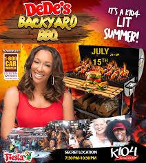 Backyard Bbw Dede U0027s Backyard Bbq K104fm Hip Hop And R U0026b
