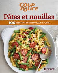 livre de cuisine pour homme livre pâtes et nouilles 100 recettes pour renouveler le plaisir
