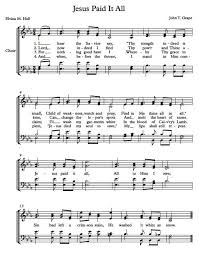 free choir sheet jesus paid it all class resources