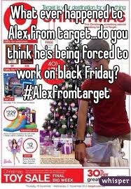 whats on sale at target on black friday ever happened to alex from target do you think he u0027s being forced