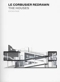 le corbusier redrawn the houses steven soojin park