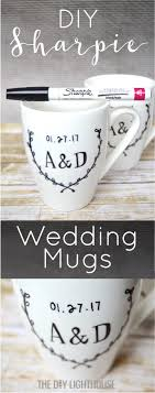 wedding gift mugs diy sharpie mugs wedding gift idea the diy lighthouse