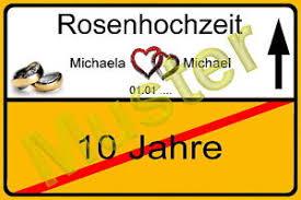 10 hochzeitstag rosenhochzeit glückwunschkarte ortsschild 10 hochzeitstag rosenhochzeit