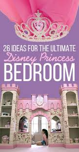 princess bedroom ideas 26 ideas for the ultimate disney princess bedroom