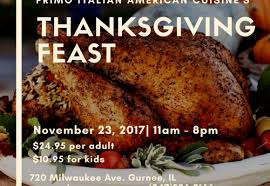 thanksgiving feast nov 23 2017 11am 8pm primo italian american