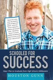 book for high school graduate schooled for success houston gunn 9780990801122 books