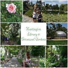 Huntington Botanical Gardens Pasadena by The Huntington Library And Botanical Gardens Oc Mom Blog