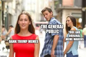 Memes Makers - the general public true and original meme makers dank trump memes meme