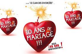 dix ans de mariage pièce théâtre 10 ans de mariage 54 de rabais sur tuango ca
