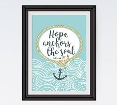 5x7 Love Anchors The Soul - we have this hope as an anchor hebrews 6 19 scripture print