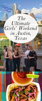 How to plan the ultimate girls 39 weekend in austin texas