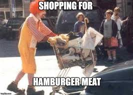 Hamburger Memes - hamburger meat imgflip