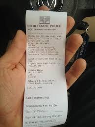 My Ticket For Running A Red Light In New Delhi 100 Rupee Fine