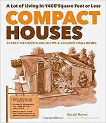 compact houses 50 creative floor plans for well designed small