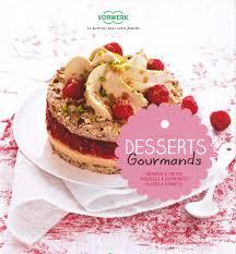 livre de cuisine thermomix gratuit livres desserts gourmands thermomix tm31 et tm5