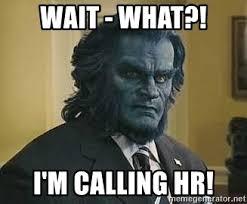 Wait What Meme - wait what i m calling hr x men beast meme generator