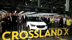 opel eisenach new opel crossland x official start of production hd youtube