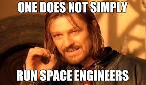 Engineers Memes - space engineers meme by synergy56dex on deviantart