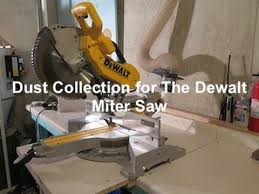 dewalt table saw dust collection dust collection for the dewalt 12in sliding compund miter saw youtube