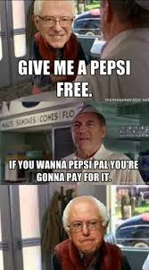 Funny Conservative Memes - give me a pepsi free if you wanna pepsi pal you re gonna pay for